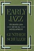 Early Jazz: Its Roots and Musical Development
