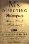 MS-Directing Shakespeare: Women Direct Shakespeare