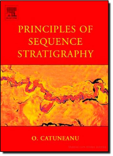 Principles of Sequence Stratigraphy (Developments in Sedimentology) - Octavian Catuneanu