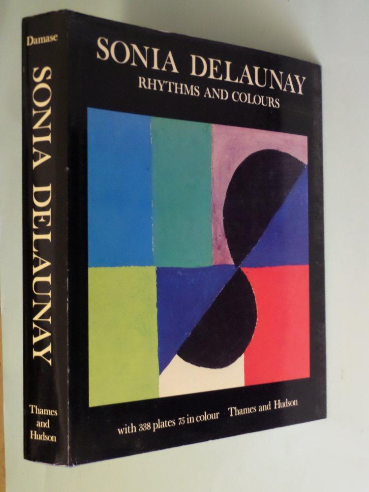Sonia Delaunay Rhythms and Colours - Jacques Damase