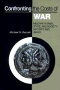 Confronting the Costs of War: Military Power, State, and Society in Egypt and Israel
