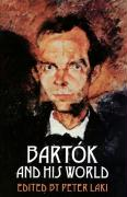 Bartok and His World