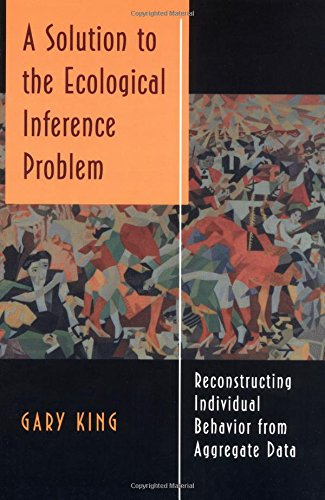 A Solution to the Ecological Inference Problem - Gary King