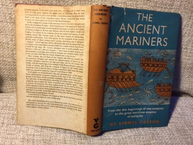 The Ancient Mariners - Seafarers and Sea Fighters of the Mediterranean in Ancient Times - Casson, Lionel