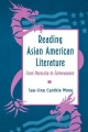 Reading Asian American Literature: From Necessity to Extravagance
