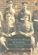 The South Wales Borderers: 24th Regiment of Foot, 1881-1969