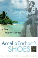 Amelia Earhart's Shoes: Is the Mystery Solved?