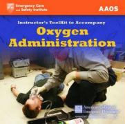 Itk- Oxygen Administration Instructor Toolkit - Aaos