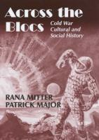Across the Blocs: Cold War Cultural and Social History