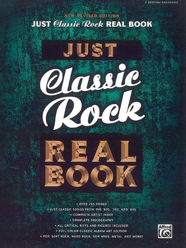 Just Classic Rock Real Book New Revised Edition C Fakebook - Hal Leonard Corp.