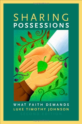 Sharing Possessions: What Faith Demands, Second Edition - Luke Timothy Johnson