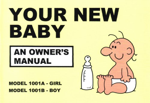 Your New Baby: An Owner's Manual - Martin Baxendale