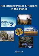 Redesigning Places and Regions in the Planet - Wittbecker, Alan