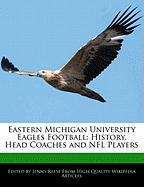 Eastern Michigan University Eagles Football: History, Head Coaches and NFL Players - Reese, Jenny