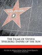 The Films of Steven Spielberg: Empire of the Sun - Rowe, Diana; Risma, Maria