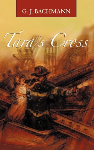 Tara's Cross: The Magnificent Sighting - G. J. Bachmann