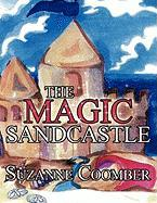 The Magic Sandcastle - Coomber, Suzanne