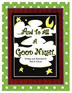 And to All a Good Night - Turner, Paul A.