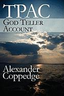 Tpac: God Teller Account - Coppedge, Alexander