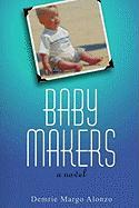 Baby Makers - Alonzo, Demrie Margo