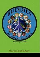 Buddies Against Bullies - Ostrander, Marcia