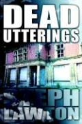 Dead Utterings - Lawton, Steph