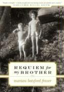 Requiem for My Brother - Botsford Fraser, Marian