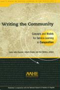Writing the Community: Concepts and Models for Service-Learning in Composition
