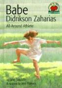 Babe Didrikson Zaharias: All-Around Athlete