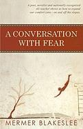 A Conversation with Fear - Blakeslee, Mermer