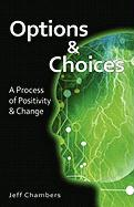 Options and Choices - Chambers, Jeff