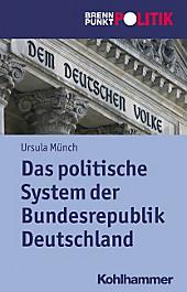 Das Politische System Der Brd (Brennpunkt Politik) (German Edition)
