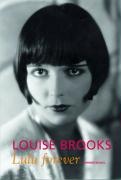 Louise Brooks - Lulu forever
