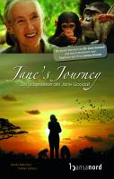 Jane's Journey. Die Lebensreise der Jane Goodall