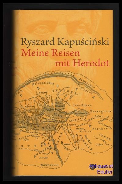 Meine Reisen mit Herodot. Aus dem Polnischen von Martin Pollack. - Kapuscinski, Ryszard