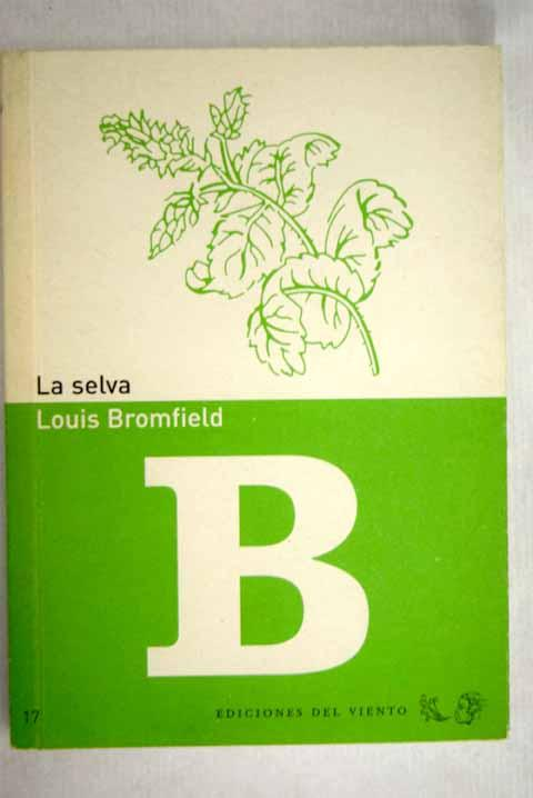 La selva - Bromfield, Louis