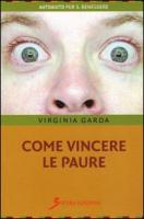 Come vincere le paure - Garda, Virginia