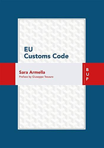 EU Customs Code - Armella, Sara