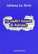 Le  undici lettere di Adriana