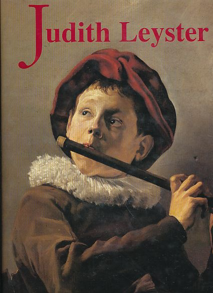 Judith Leyster. A Woman Painter in Holland's Golden Age. Frima Fox Hofrichter. Monographs of Dutch and Flemish Painting; IX. - Leyster, Judith