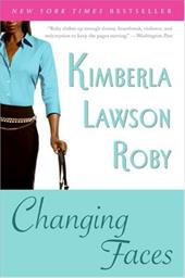 Changing Faces - Roby, Kimberla Lawson