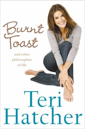 Burnt Toast: And Other Philosophies of Life [Taschenbuch] - Hatcher, Teri