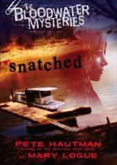 Snatched - Hautman, Pete / Logue, Mary