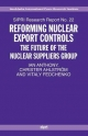 Reforming Nuclear Export Controls - Christer Ahlstrom; Ian Anthony; Shannon N. Kile; Vitaly Fedchenko