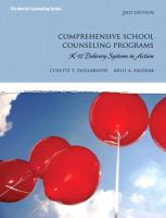 Comprehensive School Counseling Programs: K-12 Delivery Systems in Action (2nd Edition) (Merrill Counseling)