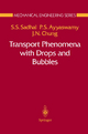 Transport Phenomena with Drops and Bubbles - S.S. Sadhal; P.S. Ayyaswamy; J.N. Chung
