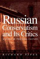 Russian Conservatism and Its Critics: A Study in Political Culture