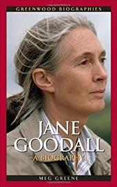 Jane Goodall: A Biography - Greene, Meg
