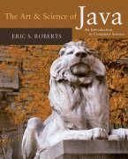 The Art & Science of Java: An Introduction to Computer Science