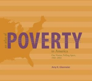 An Atlas of Poverty in America: One Nation, Pulling Apart 1960-2003 - Amy Glasmeier